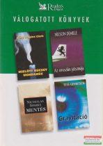 Mary Higgins Clark - Mielőtt búcsút mondanék / Nelson DeMille - Az oroszlán játszmája / Nicholas Sparks - Mentés / Tess Gerritsen - Gravitáció