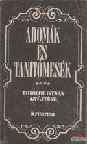 Tiboldi István szerk. - Adomák és tanítómesék