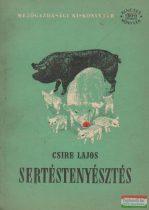 Csire Lajos - Sertéstenyésztés