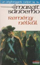 Margit Sandemo - Remény nélkül - Jéghegyek népe 14.
