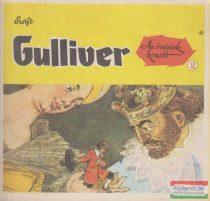 Gulliver - Az óriások között 2.
