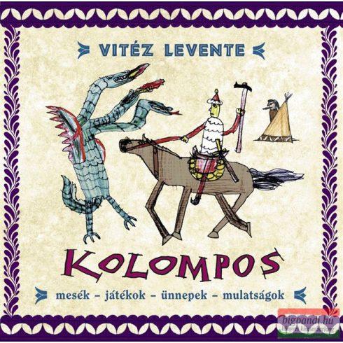 Kolompos - Vitéz levente CD