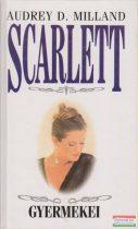 Audrey D. Milland - Scarlett gyermekei
