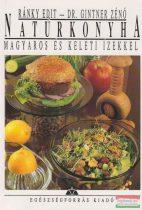 Natúrkonyha magyaros és keleti ízekkel