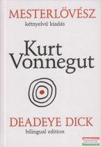 Kurt Vonnegut - Mesterlövész / Deadeye Dick