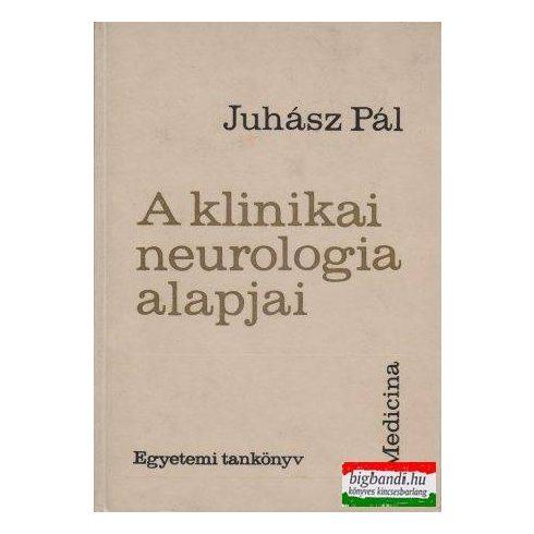 A klinikai neurologia alapjai