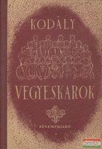 Kodály Zoltán: Kórusok II. - Vegyeskarok