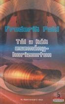 Frederik Pohl - Túl a kék eseményhorizonton