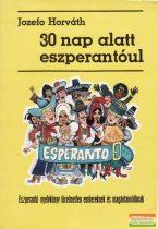 Jozefo Horváth - 30 nap alatt eszperantóul