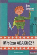 Boy Lornsen - Mit üzen Abakusz?