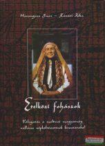 Harangozó Imre - Kővári Réka - Etelközi fohászok - Válogatás a moldvai magyarság vallásos népköltészetének kincstárából - CD-vel