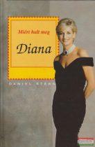 Miért halt meg Diana