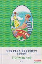 Kertész Erzsébet - Gyönyörű nyár