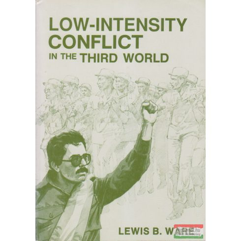 Lewis B. Ware -  Low-Intensity conflict in the third world