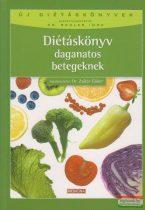 Dr. Zajkás Gábor szerk. - Diétáskönyv daganatos betegeknek