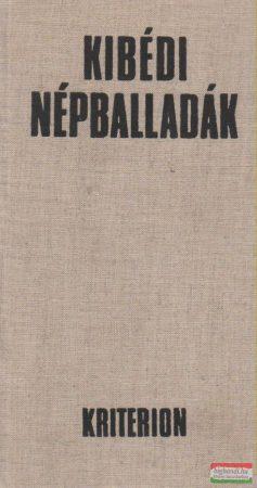 Kibédi balladák