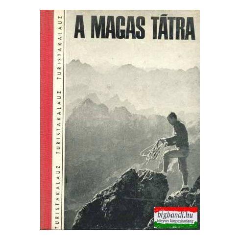 A Magas-Tátra turistakalauz