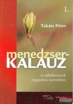 Takáts Péter - Menedzserkalauz 1.