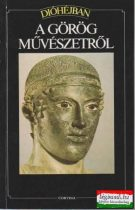 Dióhéjban a görög művészetről