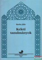 Bartha Júlia - Keleti tanulmányok