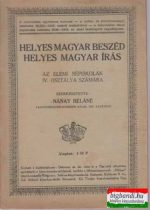 Helyes magyar beszéd, helyes magyar írás - az elemi népiskolák IV. osztálya számára