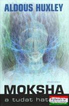 Moksha - A tudat határai