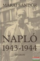 Márai Sándor - Napló 1943-1944