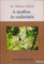 Dr. Mátrai Gábor - A muflon és vadászata