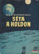 K. E. Ciolkovszkij - Séta a Holdon