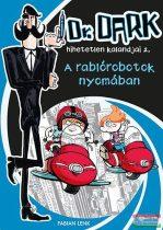 Fabian Lenk - A rablórobotok nyomában - Dr. Dark hihetetlen kalandjai 2.