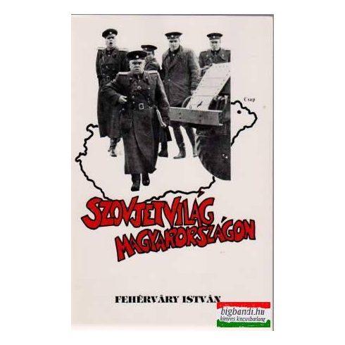 Szovjetvilág Magyarországon