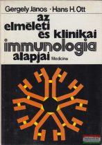Gergely János, Hans H. Ott - Az elméleti és klinikai immunológia alapjai