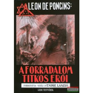 Leon de Poncins - A forradalom titkos erői
