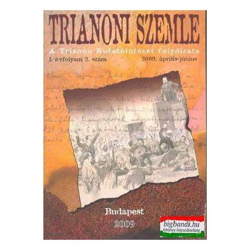 Trianoni szemle I. évf. 2. szám 2009 április-június