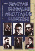 Magyar irodalmi alkotások elemzése