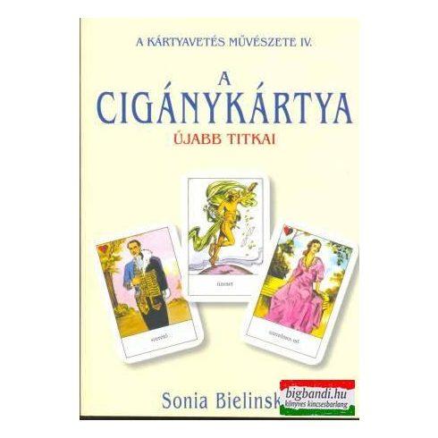 Sonia Bielinski - A cigánykártya újabb titkai