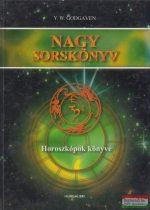 Y. W. Godgaven - Nagy Sorskönyv I. - Horoszkópok könyve