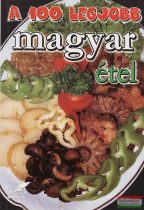 A 100 legjobb magyar étel