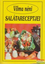 Vilma néni salátareceptjei