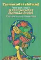 Ferencsik István - A természetes életmód ételei