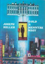 Joseph Heller - Gold a mennybe megy