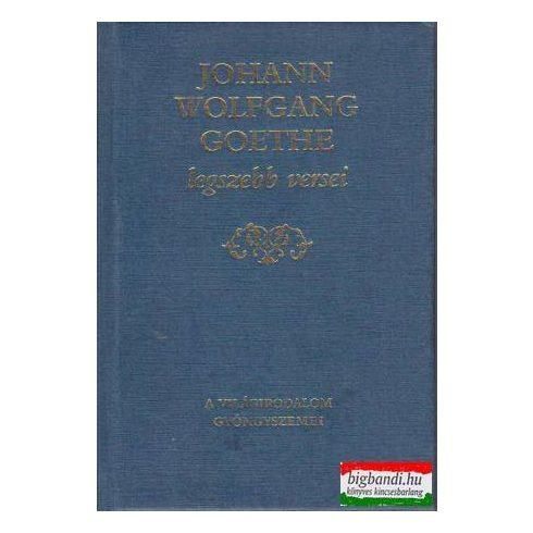 Johann Wolfgang Goethe legszebb versei