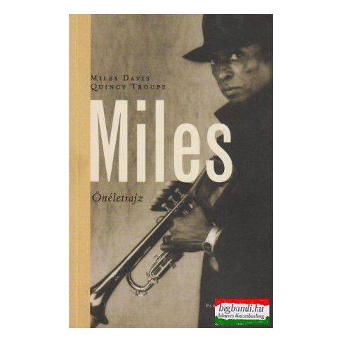 Miles - Önéletrajz