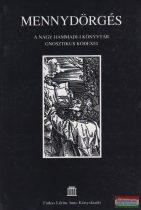 Mennydörgés - A nag hammadi-i könyvtár gnosztikus kódexei