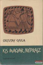 Kis magyar néprajz