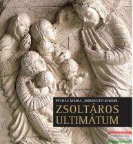 Kocsis L. Mihály - Zsoltáros ultimátum - Petrás Mária és Döbrentei Kornél albuma