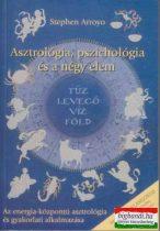 Stephen Arroyo - Asztrológia, pszichológia és a négy elem