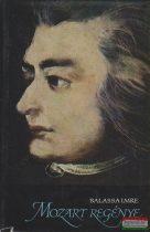 Balassa Imre - Mozart regénye