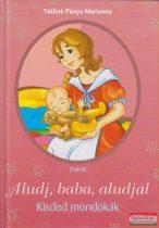 Tóthné Pánya Marianna - Aludj, baba, aludjál