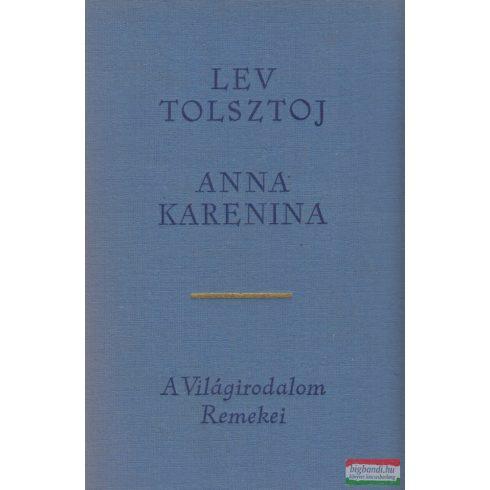 Lev Nyikolajevics Tolsztoj - Anna Karenina I-II.